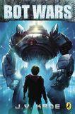 Jacket image for Bot Wars