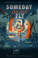Jacket Image For: Someday We Will Fly