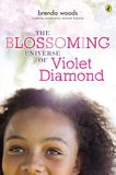 Jacket Image For: The Blossoming Universe of Violet Diamond