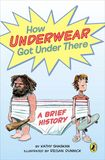 Jacket Image For: How Underwear Got Under There: A Brief History