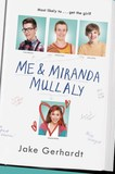Jacket Image For: Me and Miranda Mullaly