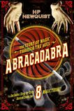 Jacket Image For: Abracadabra: The Story of Magic Through the Ages