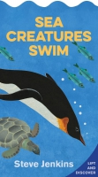 Jacket Image For: Sea Creatures Swim (shaped board book with lift-the-flaps)
