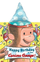 Jacket Image For: Happy Birthday to You, Curious George! (novelty crinkle board book)