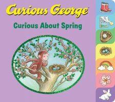 Jacket Image For: Curious George Curious About Spring (tabbed board book)