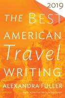 Jacket Image For: The Best American Travel Writing 2019