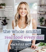 Jacket Image For: The Whole Smiths Real Food Every Day