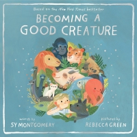 Jacket Image For: Becoming a Good Creature