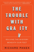 Jacket Image For: The Trouble with Gravity