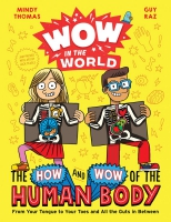 Jacket Image For: Wow in the World: The How and Wow of the Human Body