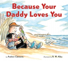 Jacket Image For: Because Your Daddy Loves You (board book)