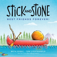 Jacket Image For: Stick and Stone: Best Friends Forever!