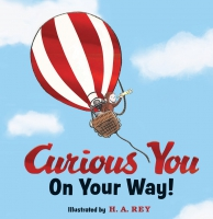 Jacket Image For: Curious George Curious You: On Your Way! Gift Edition
