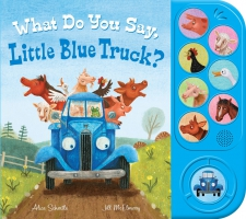 Jacket Image For: What Do You Say, Little Blue Truck?