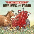 Jacket Image For: Tractor Mac Arrives at the Farm