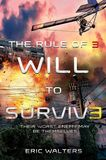 Jacket Image For: The Rule of Three: Will to Survive