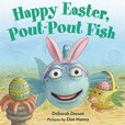 Jacket Image For: Happy Easter, Pout-Pout Fish