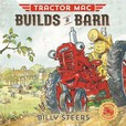 Jacket Image For: Tractor Mac Builds a Barn