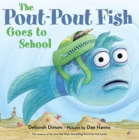 Jacket Image For: The Pout-Pout Fish Goes to School