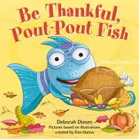 Jacket Image For: Be Thankful, Pout-Pout Fish