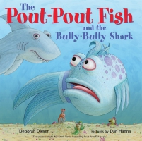 Jacket Image For: The Pout-Pout Fish and the Bully-Bully Shark