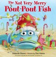 Jacket image for The Not Very Merry Pout Pout Fish
