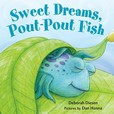 Jacket Image For: Sweet Dreams, Pout-Pout Fish