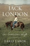 Jacket image for Jack London: An American Life