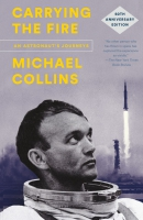 Jacket Image For: Carrying the Fire: An Astronaut's Journeys