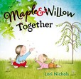 Jacket Image For: Maple & Willow Together