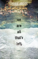 Jacket Image For: We Are All That's Left