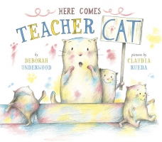 Jacket Image For: Here Comes Teacher Cat