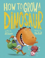 Jacket Image For: How to Grow a Dinosaur