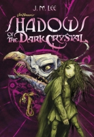 Jacket Image For: Shadows of the Dark Crystal #1