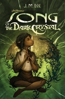 Jacket Image For: Song of the Dark Crystal #2