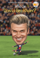 Jacket Image For: Who Is David Beckham?