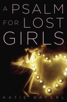 Jacket Image For: A Psalm for Lost Girls