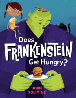 Jacket Image For: Does Frankenstein Get Hungry?