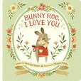 Jacket Image For: Bunny Roo, I Love You