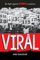 Jacket Image For: VIRAL: The Fight Against AIDS in America