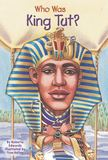 Jacket Image For: Who Was King Tut?