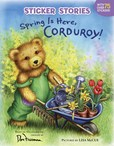 Jacket Image For: Spring Is Here, Corduroy!