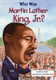 Jacket Image For: Who Was Martin Luther King, Jr.?