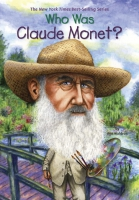 Jacket Image For: Who Was Claude Monet?