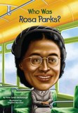Jacket Image For: Who Was Rosa Parks?