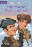 Jacket image for What Was the Lewis and Clark Expedition?