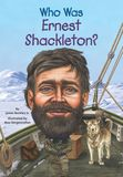 Jacket Image For: Who Was Ernest Shackleton?