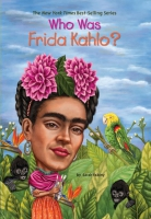 Jacket Image For: Who Was Frida Kahlo?