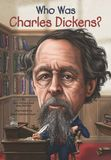 Jacket Image For: Who Was Charles Dickens?