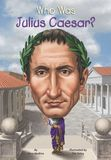 Jacket Image For: Who Was Julius Caesar?